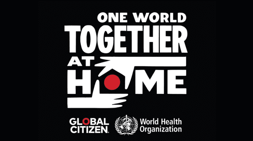 """One World Together At Home""."