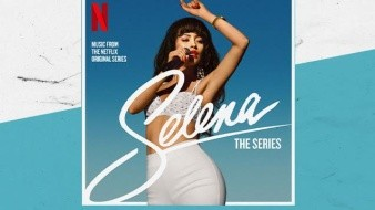 Ya disponible en Spotify soundtrack de 'Selena: The Series'